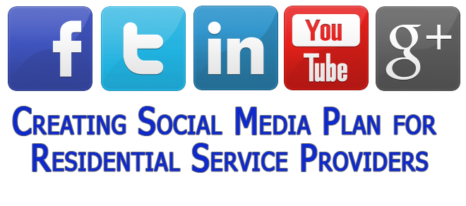 Creating Social Media Plan for Residential Service Providers